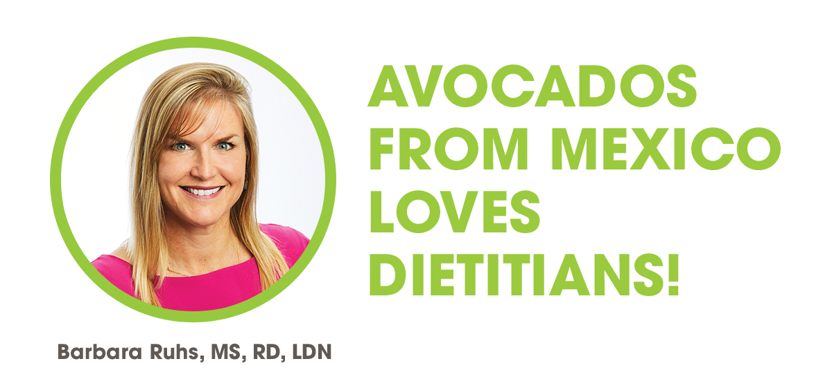 AVOCADOS FROM MEXICO LOVES DIETITIANS!