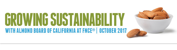 Growing Sustainability with Almond Board of California at FNCE®, October 2017