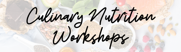 Culinary Nutrition Workshops