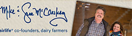 Mike and Sue McCloskey, fairlife® co-founders, dairy farmers
