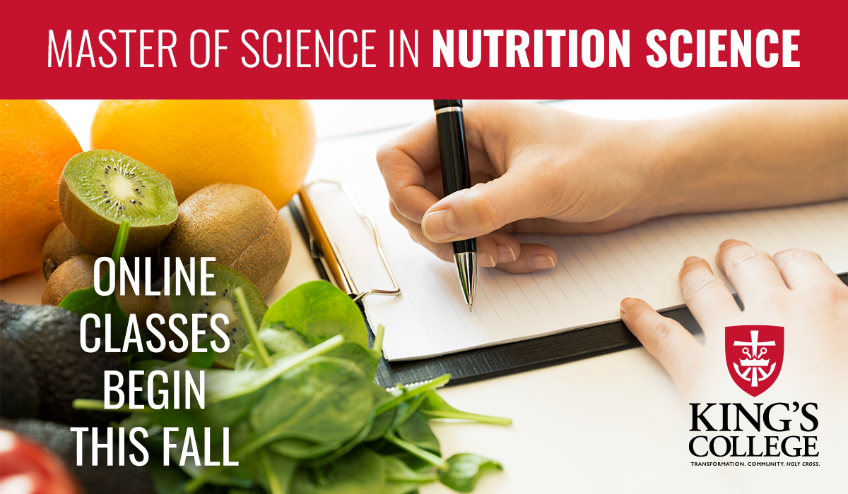 King's College | Master of Science in Nutrition Science | Online Classes Begin This Fall