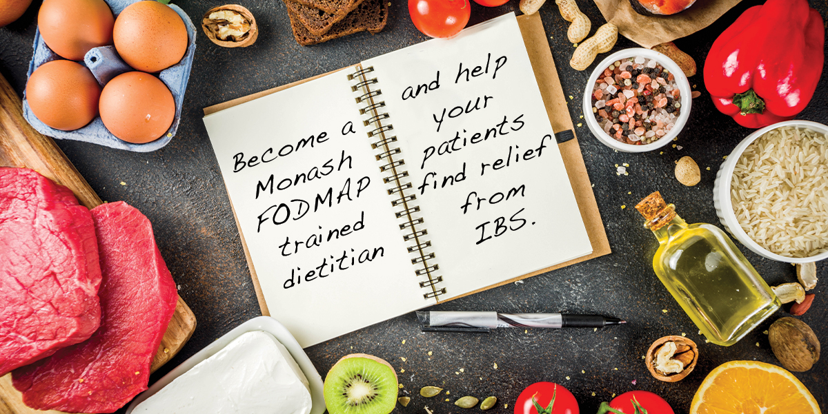 Become a Monash FODMAP trained dietitian and help your patients find relief from IBS.