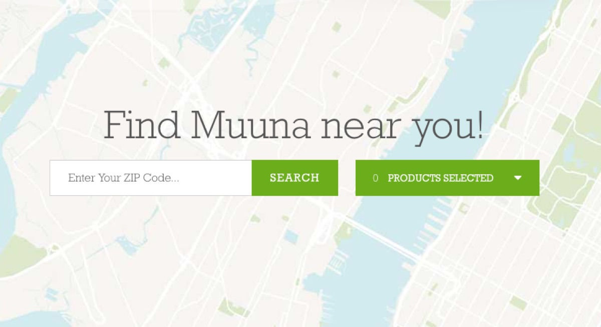 Find Muuna near you! Search >>