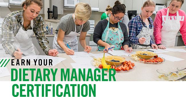 Help your Dietary Manager earn their CDM, CFPP Certification from UND!
