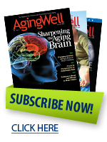 Subscribe to Aging Well Magazine
