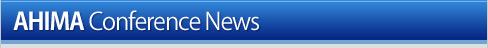 AHIMA Conference News
